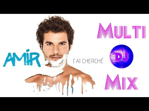 Amir - J'ai Cherché ►Multi-RE-MiX PowerSound