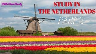 Du học Hà Lan | Phần 2 | Sinh hoạt phí, thuê nhà, ăn uống, đi lại...