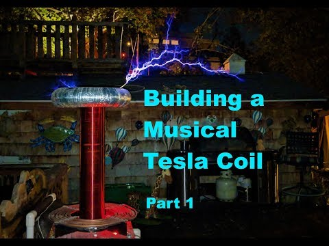 How to Make a Singing Tesla Coil (Part 1)