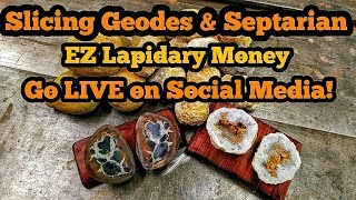 Slicing Geodes & Septarian - Easy Lapidary Money