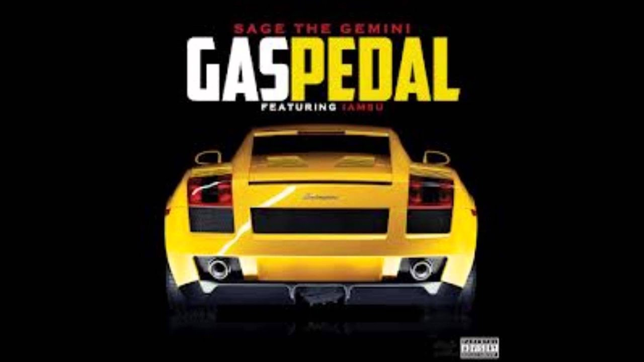 Gas Pedal Ft Iamsu Clean Sage The Gemini