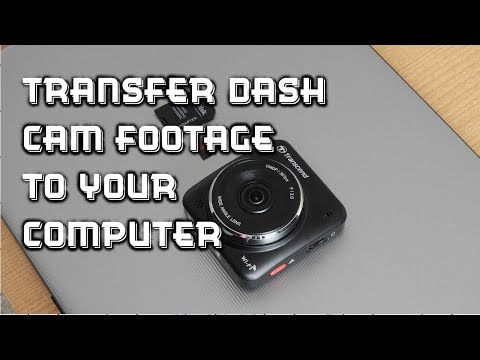 How To Transfer Dash Cam Footage To Your Computer