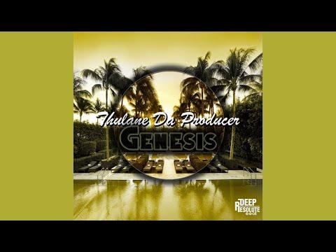 Thulane Da Producer - Genesis (Original Mix)