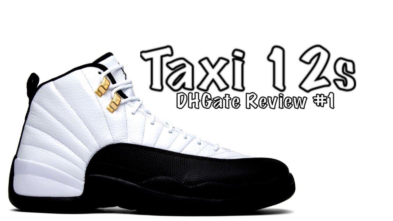 "Shoe  1 - Jordan 12 ""Taxi"" (DHGate) - YouTube f2496a989"