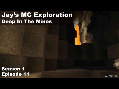 #11 JLN Minecraft Explorations: Deep In The Mines