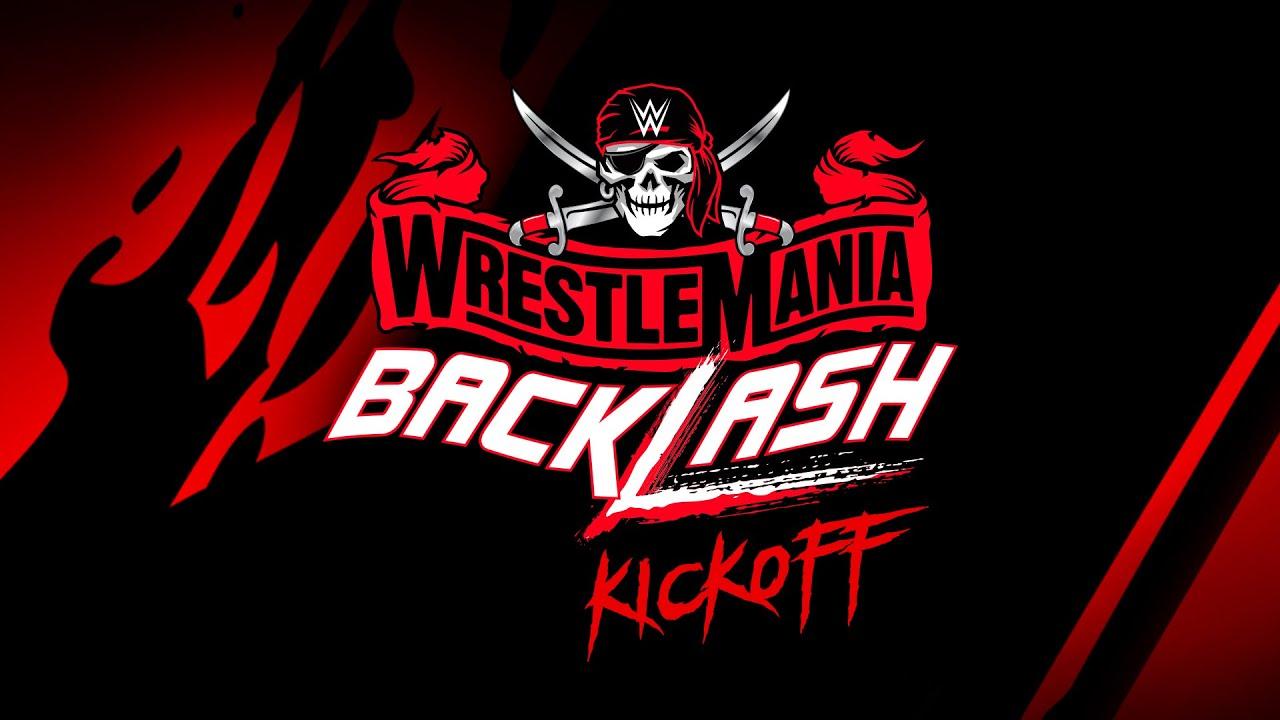 Download WrestleMania Backlash Kickoff: May 16, 2021