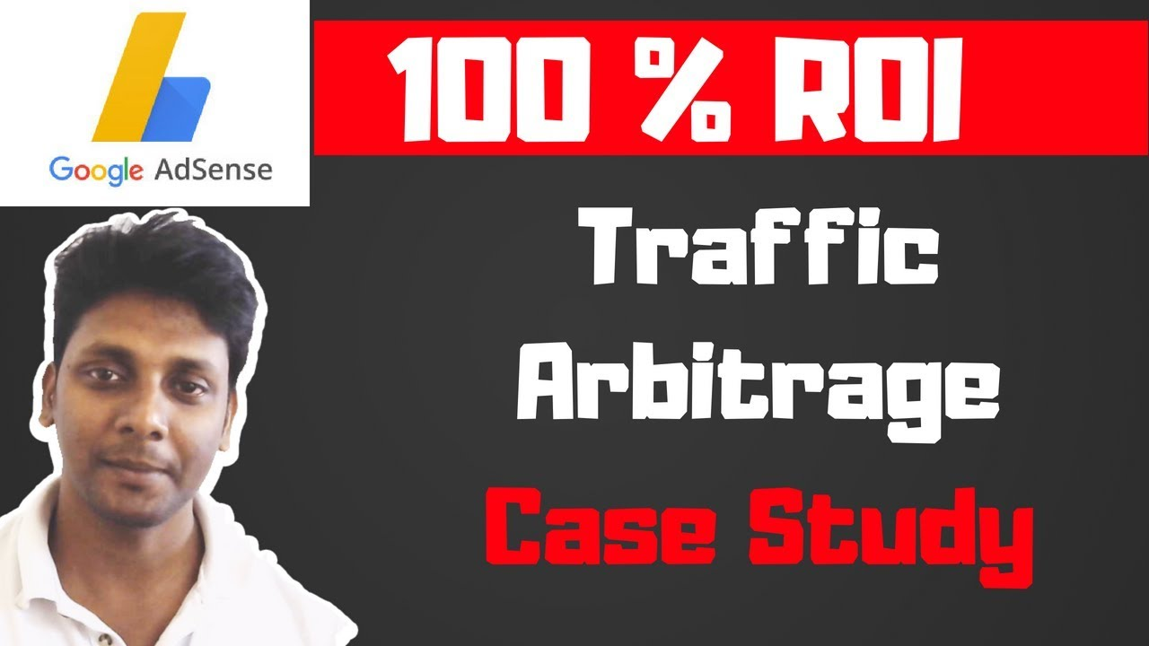 Traffic Arbitrage - Traffic Arbitrage Techniques - 100 % ROI - Make Money with Adsense