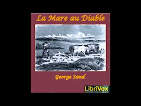 La Mare au diable - George Sand ( AudioBook FR )