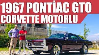 1967 Pontiac GTO | Corvette Motorlu | Pontiac GTO Review