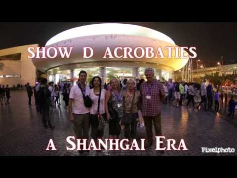 Era Show a Shanghai acrobatique HD