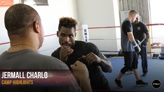 Jermall Charlo Camp Highlights