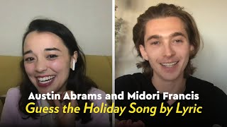 Austin Abrams and Midori Francis Sing and Guess the Holiday Song by Lyric