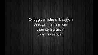 Ishq Di Baajiyaan - Lyrics || Soorma