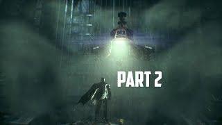 Batman Arkham Knight Walkthrough - Part 2 - Ace Chemicals