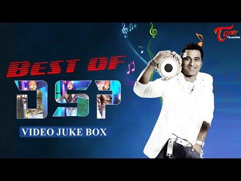 Best of Devi Sri Prasad || Telugu Video Songs Jukebox
