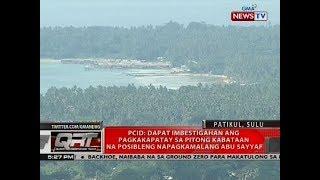 PCID: Dapat imbestigahan ang pagkakapatay sa pitong kabataan na posibleng napagkamalang Abu Sayyaf