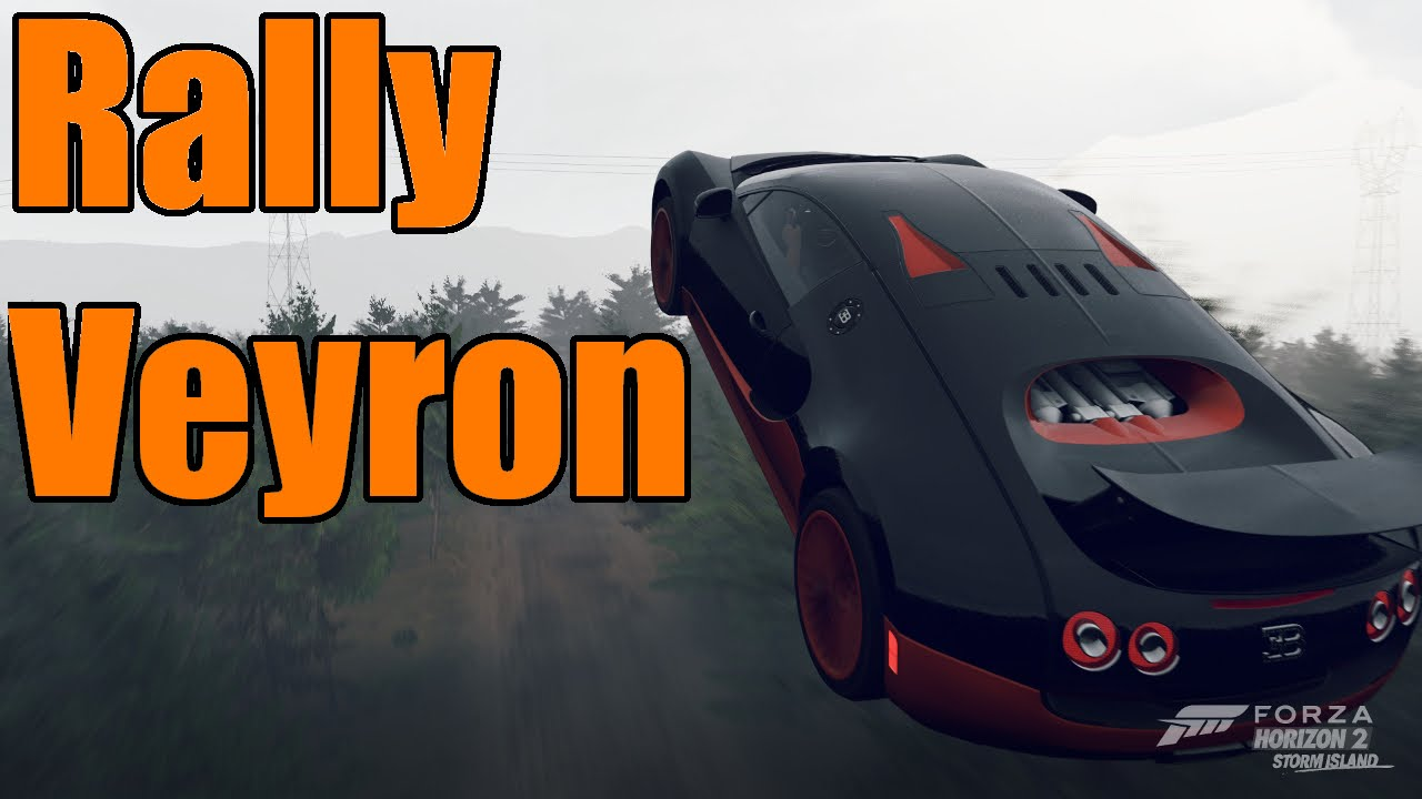 forza horizon 2 lifted rally bugatti veyron youtube. Black Bedroom Furniture Sets. Home Design Ideas