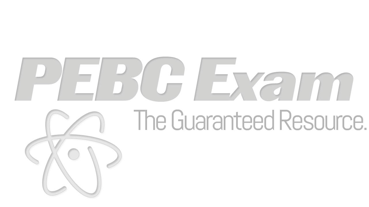 Pebc evaluating exam sample question | type i and type ii errors.