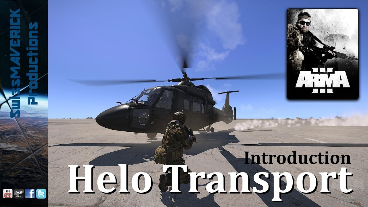 ARMA 3 Editor - Helicopter Transport Modules [Introduction]