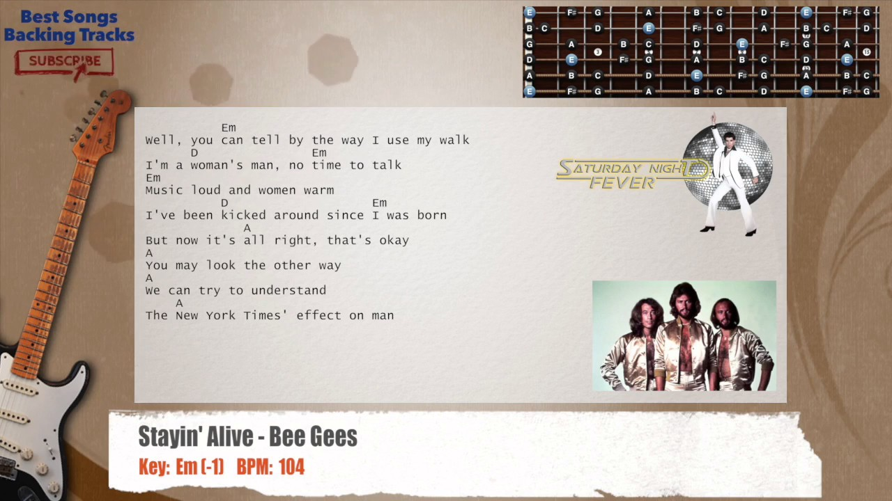 Stayin Alive Bee Gees Guitar Backing Track With Chords And Lyrics