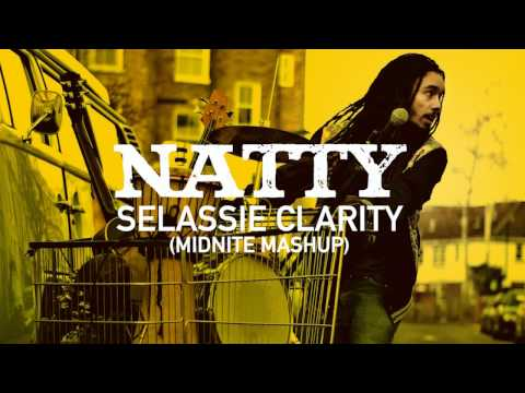 Natty - Selassie Clarity (Out Of Fire: The Mixtape)