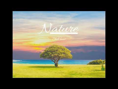 "Chill Beat ""Nature"""