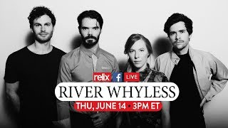 River Whyless :: Live At Relix :: 6/14/18