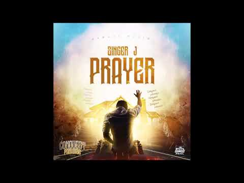 Singer J - Prayer - January 2019