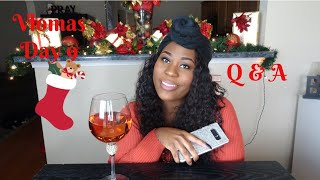 Vlogmas Day 9 | Q&A |