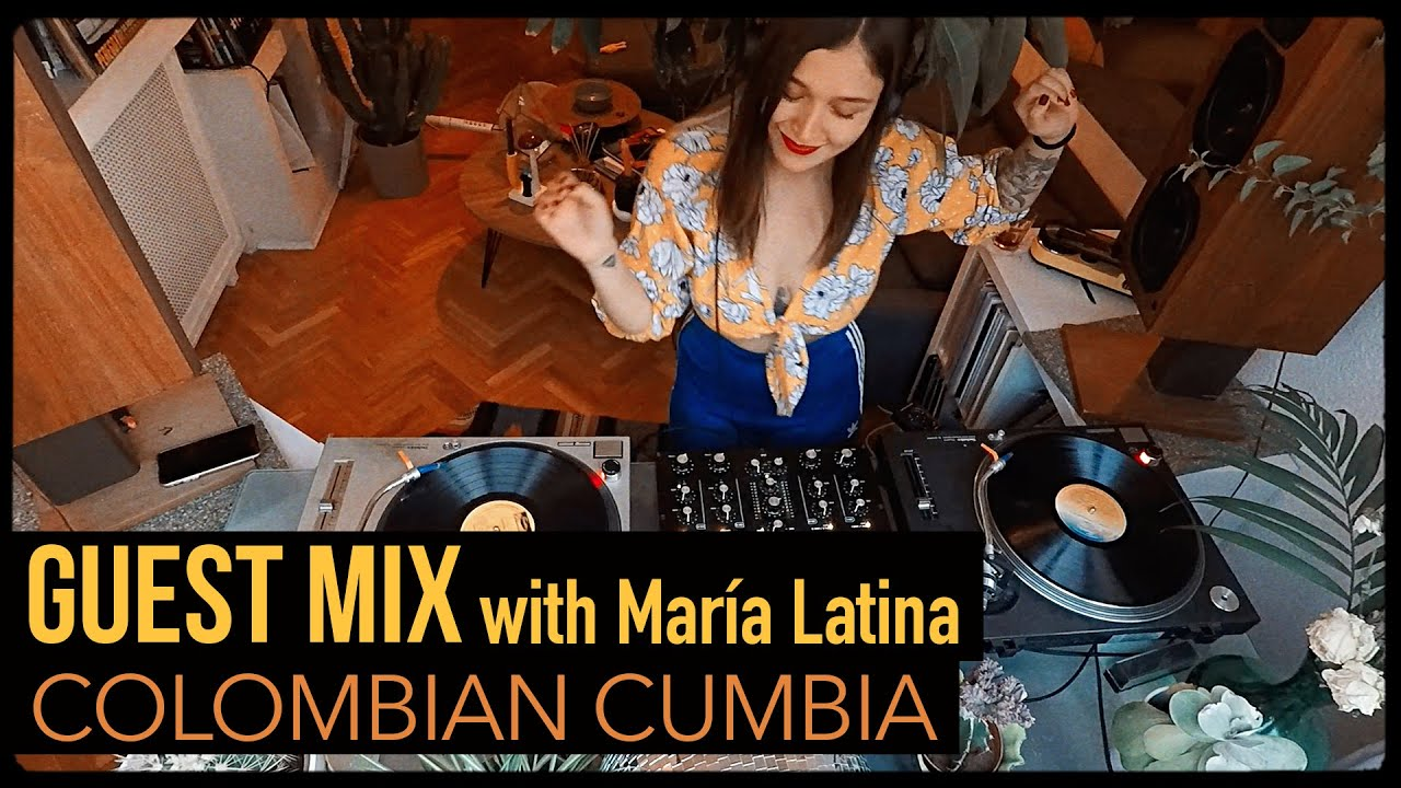 Selection of Colombian Cumbia with María Latina