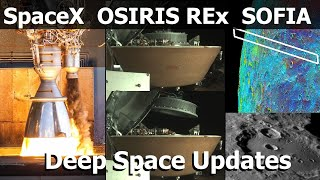SpaceX Identifies Engine Problem, Molecular Water On The Moon, OSIRIS REx Stows Sample