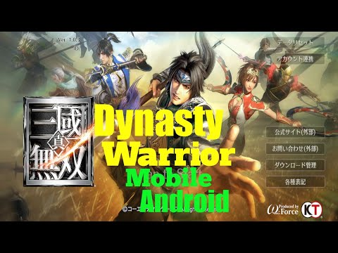 Dynasty Warrior Mobile Android Gameplay