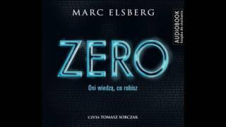 "Całą książkę można zakupić na virtualo.pl ebook epub i mobi: ""zero"" http://virtualo.pl/ebook/zero/170065/ audiobook mp3: virtualo.pl..."
