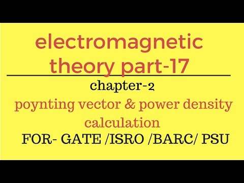poynting vector and power density calculation EMT part-17  for gate 2018 ese psu
