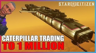 TRADING TO CROSS 1 MILLION [STAR CITIZEN]