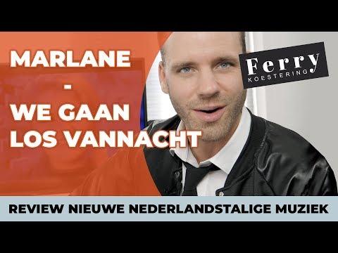 Marlane - We Gaan Los Vannacht Review door Ferry Koestering