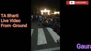 TA Bharti Bhubaneswar 2019 Live Video From Ground || TA भर्ती भुबनेश्वर Live video