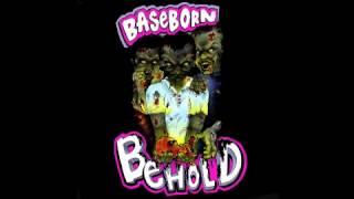 Baseborn - Fool