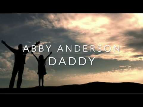 Abby Anderson - Daddy (Lyrics)