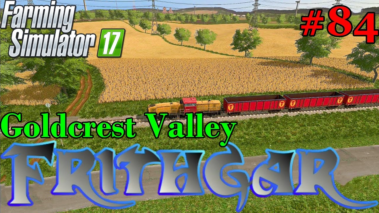 Let's Play Farming Simulator 2017, Goldcrest Valley #84: Map Selection Time!