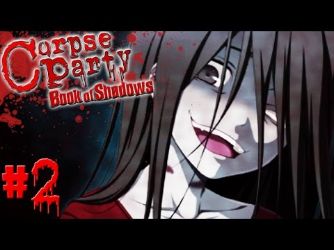 Corpse Party Book of Shadows - Ch.1 Part 2 (Seal) ~ SHE'S BACK!