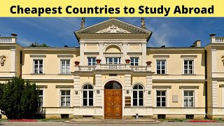 10 Cheapest Countries to Study abroad (2021 Guide)