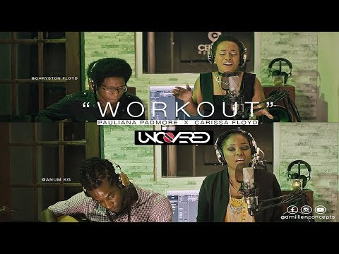 Nailah Blackman & Kes - Workout (2 Soca Covers) ft Pauliana Padmore & Carissa Floyd |UNCOVERED S4E01