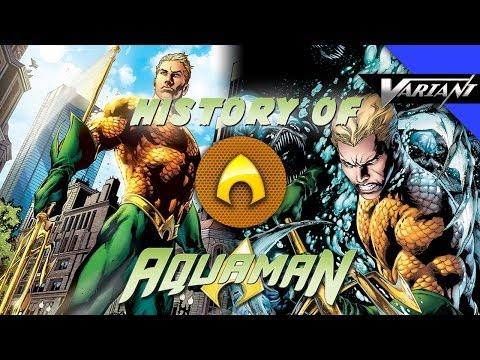 History Of Aquaman!
