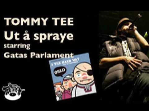 Tommy Tee feat Gatas Parlament - Ut å spraye