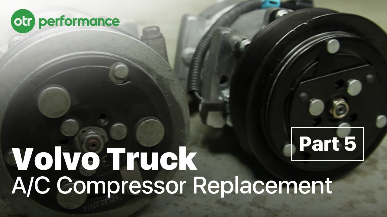 Volvo Truck Ac Compressor Replacement