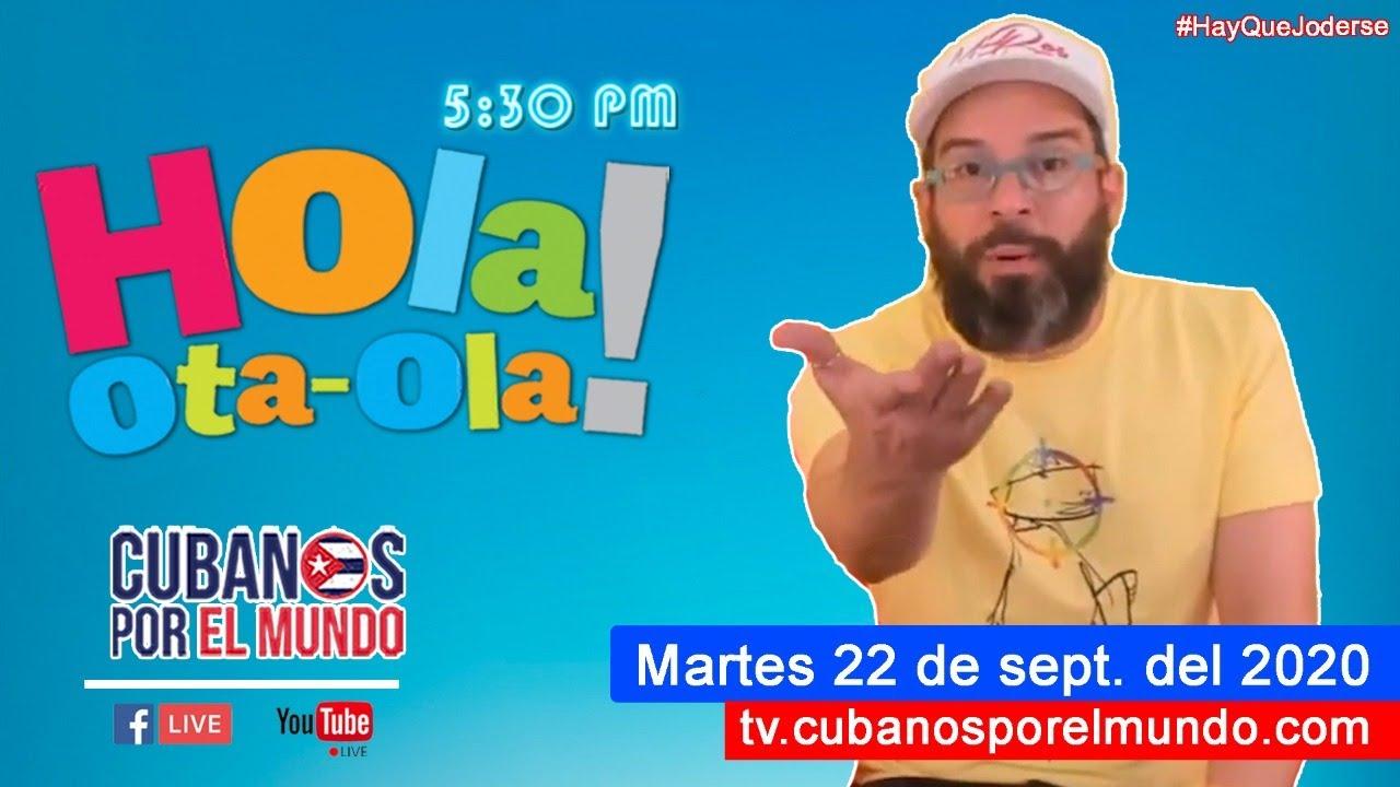 Retransmisión: Alex Otaola en Hola! Ota-Ola en vivo por YouTube Live (martes 22 de sept. del 2020)