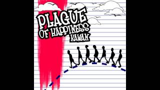 Plague Of Happiness - Kawan (FULL ALBUM)