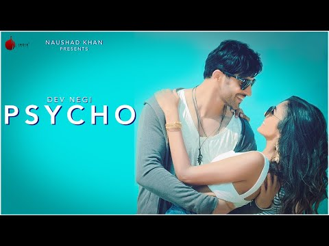 Psycho Official Video Dev Negi  Indie Music Label