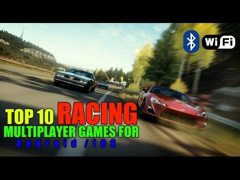 Top 10 Racing multiplayer games for Android/iOS (Wi-Fi/Bluetooth)